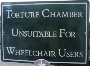 Torture Chamber Unsuitable for Wheelchair Users